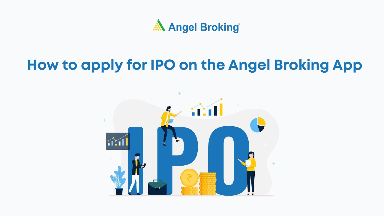 What Is Ipo How To Invest In Ipo In India Angel Broking