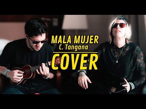 Mala Mujer de C Tangana (Cover) | YellowMellow y Kion