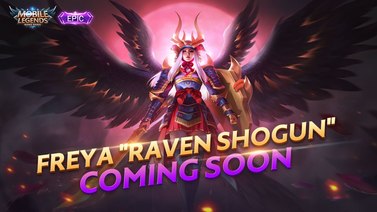 FREYA New Epic Skin | RAVEN SHOGUN | Mobile Legends: Bang Bang