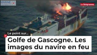 Golfe de Gascogne. Les images du navire en feu