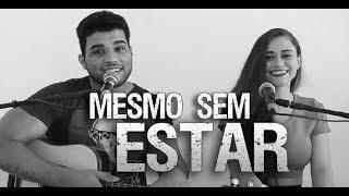 Mesmo sem Estar - Luan Santana feat. Sandy / Laerte Silva e Miria Monteiro