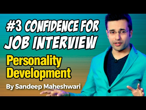 #3 Confidence for Job Interview - By Sandeep Maheshwari I Personality Development I Hindi