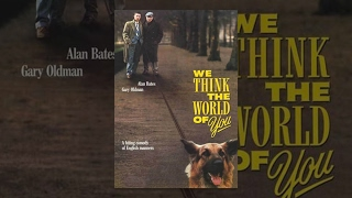 We Think the World of You - Full Movie