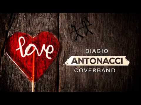 Fortuna che ci sei - Biagio Antonacci Coverband