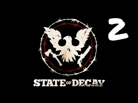 Let's Play State of Decay - Episode 2 - A Very Special Shirt