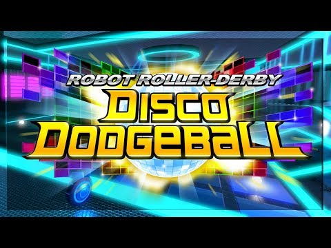 THEY BULLY ME IN THIS GAME   Robot Roller-Derby Disco Dodgeball  