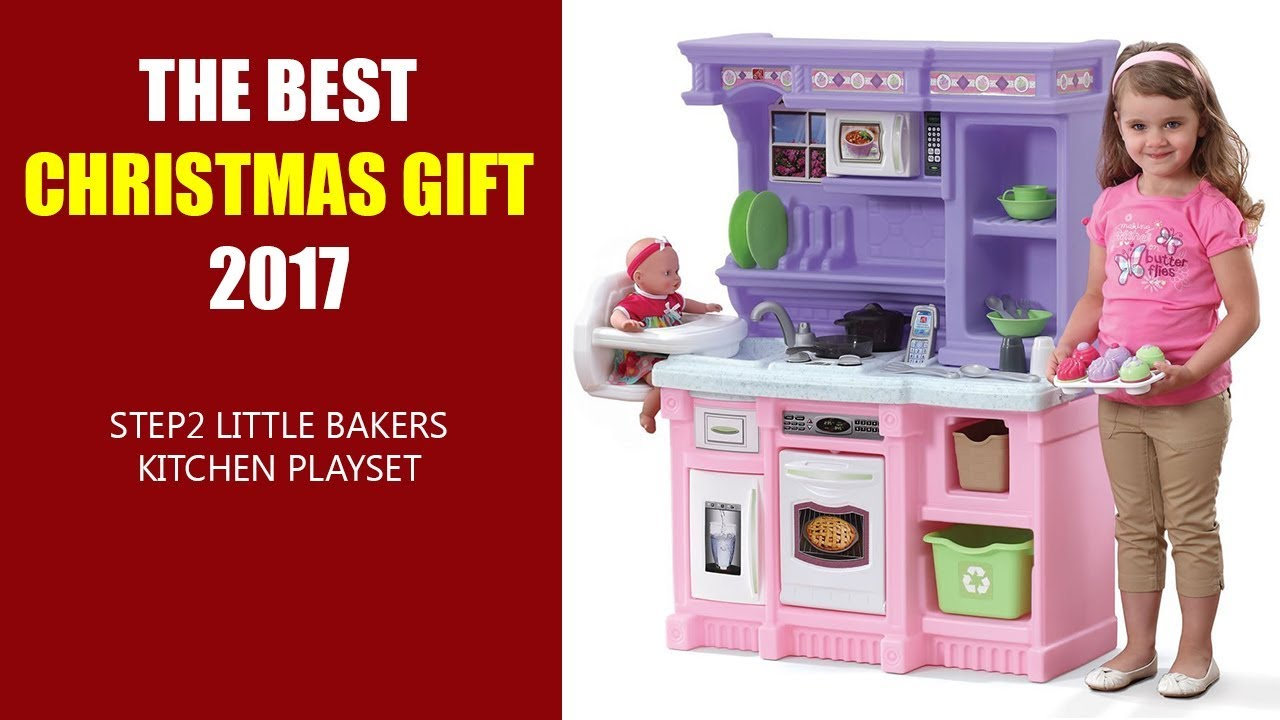 the best christmas gift 2017 step2 little bakers kitchen playset - Step2 Little Bakers Kitchen