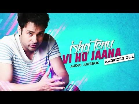 Amrinder Gill | Audio Jukebox | Latest Punjabi Collection | Speed Records