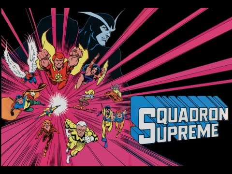 Squadron Supreme - First Appearance!