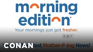 "NPR's ""Morning Edition"" Updated Its Theme Music - CONAN on TBS"