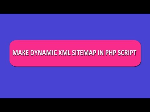 how-to-create-dynamic-xml-sitemap-in-php