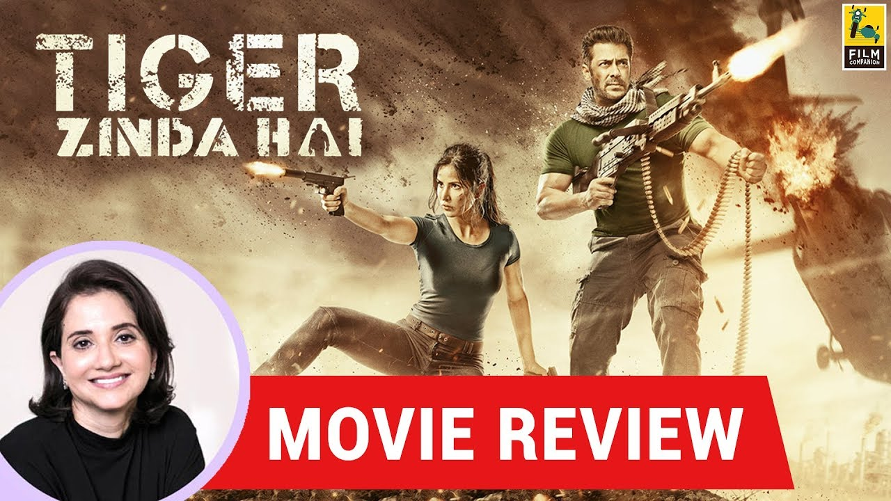 Anupama Chopra's Movie Review Of Tiger Zinda Hai