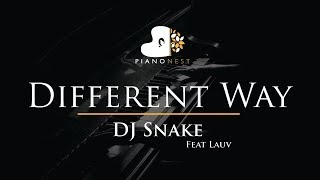 DJ Snake - Different Way Feat Lauv - Piano Karaoke / Sing Along / Cover with Lyrics