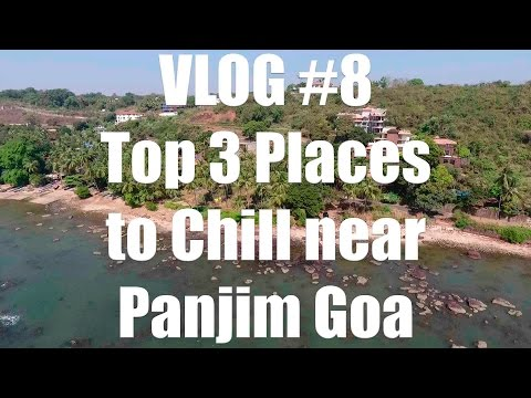 Top 3 Places to Chill near Panjim Goa ✔️