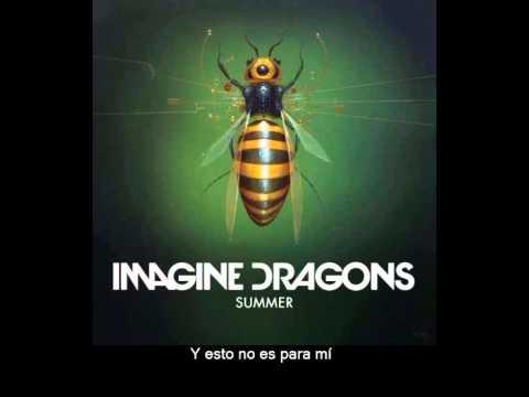 Imagine Dragons - Summer (Subtitulada)
