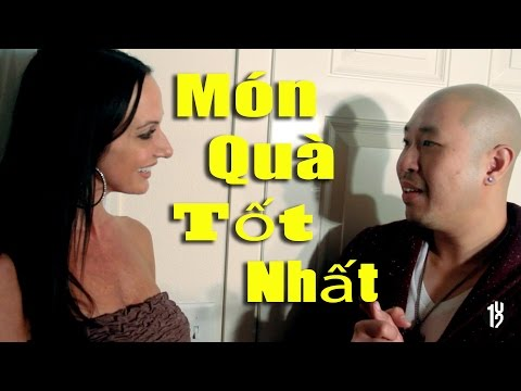 Món Quà Tốt Nhất - 102 Productions - (18+ Hài Tục Tĩu) Tanya Chansy, Tan Phuc, Phillip Dang
