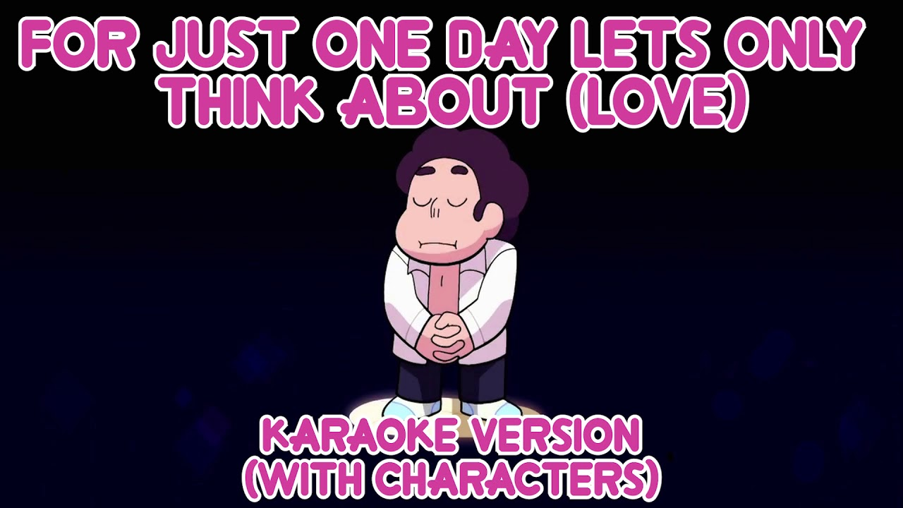 For Just One Day Lets Only Think About Love Karaoke Version