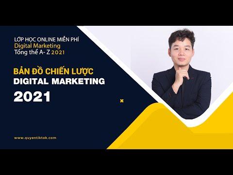 Học Marketing Online Từ Con Số 0 Đến Giỏi - Bản đồ chiến lược Digital Marketing 2021