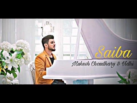 SAIBA | Mukesh Choudhary, ft. Vidhi | Album Cover song
