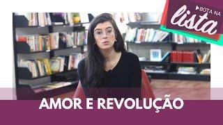 Colonia amor e revolução