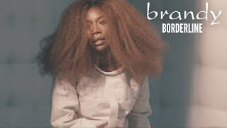 Brandy - Borderline (Lyrics)