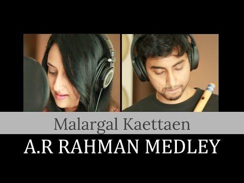 Malargal Kaettaen - A. R. Rahman Medley | Ft. Jaya Vidyasagar, Akshay Naresh, Adithya Naresh