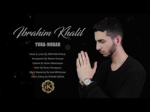 Ibrahim Khalil - Biranîna Yura & Nodar 2017/18