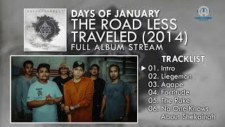 Days Of January - The Road Less Traveled EP (FULL ALBUM) By. HansStudioMusic [HSM]