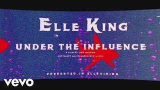 Elle King - Under the Influence