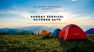 Sunday Service: October 24th, 2021