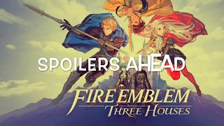 Fire Emblem Three Houses as Vines