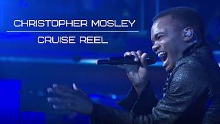Cruise Reel - Christopher Mosley