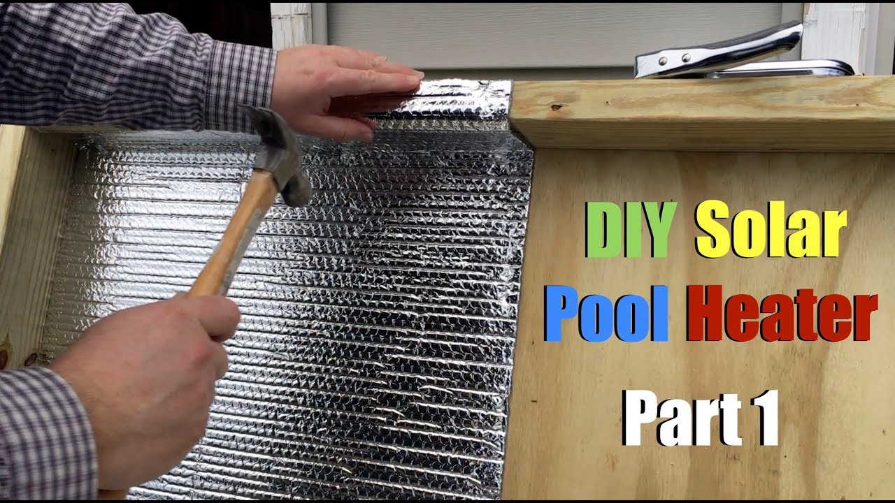 DIY Solar Pool Heater - Part 1 - YouTube
