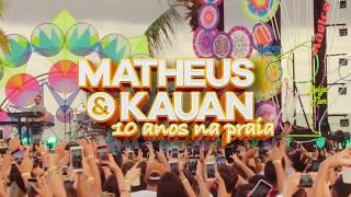 Baixar Matheus & Kauan - 10 Anos Na Praia (Novo Álbum)