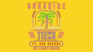 TIEKS - Sunshine feat. Dan Harkna (KC Lights Remix)