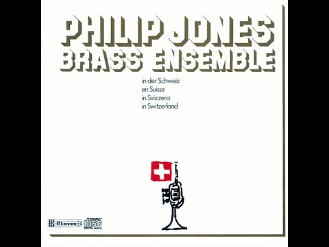 Philip Jones Brass Ensemble - In Switzerland