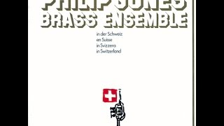 Philip Jones Brass Ensemble - In Switzerland