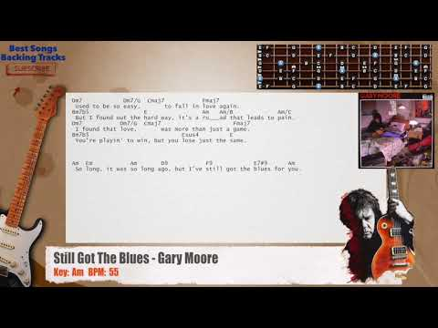 Still Got The Blues - Gary Moore MAIN Guitar Backing Track with chords and lyrics