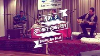 Dilbaro Mai Dilas  by Irfan, Bilal & Mehmeet Syed. Kashmiri Musical Concert in Sydney on Nov 8, 2015
