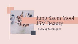 The Jung Saem Mool JSM Beauty Makeup
