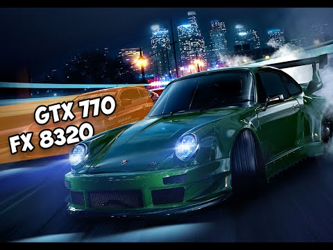 AMD FX 8320 + GTX 770: Need For Speed 2016 PRE ULTRA SETTINGS (ПРЕД УЛЬТРА НАСТРОЙКИ)