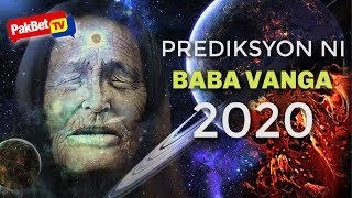 Download Mp3 7 Nakakatakot Na Prediksyon At Hula Ni Baba Vanga Ngayong 2020