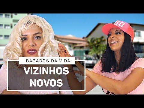 BABADOS DA VIDA - VIZINHOS NOVOS