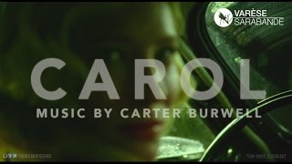 CAROL: ORIGINAL MOTION PICTURE SOUNDTRACK BY CARTER BURWELL