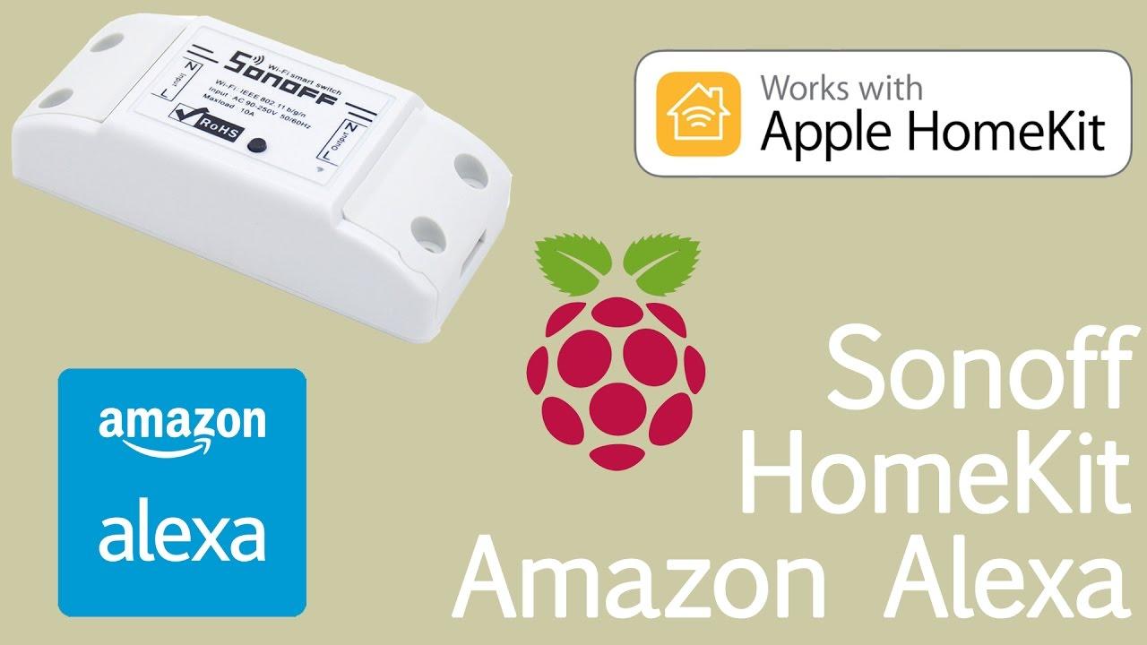 TUTORIAL: Sonoff with Apple HomeKit and Amazon Alexa