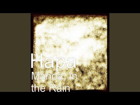 Manoa, in the Rain