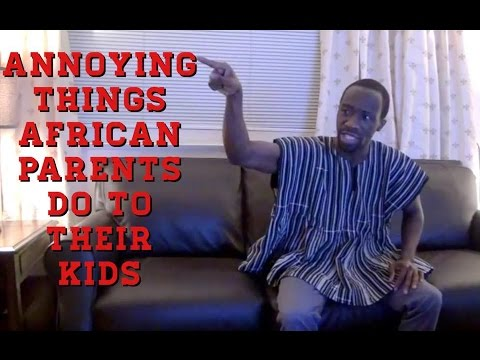 Annoying Things African Parents Do To Their Kids