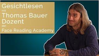 Gesichtlesen Sitzung mit Thomas Bauer - Face Reading Academy Dozent in Österreich