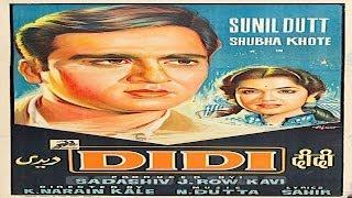 DIDI - Sunil Dutt, Feroz Khan, Jayshree