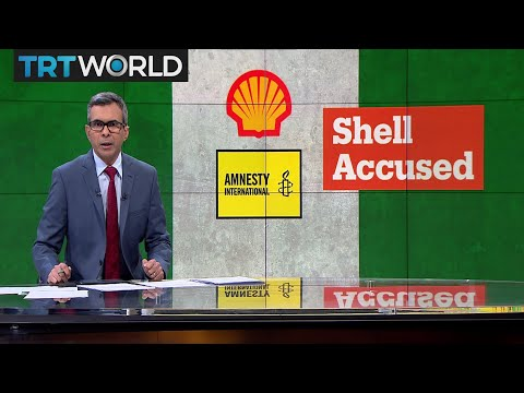 Money Talks: Amnesty International accuses Shell of human right abuses in 1990s